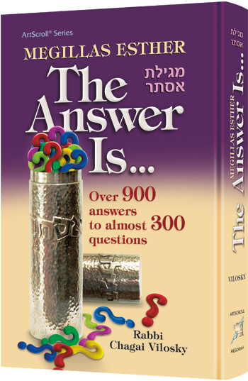 Megillas Esther: The Answer Is…