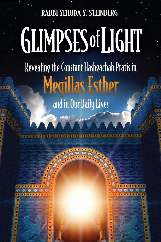 Glimpses of Light (Megillas Esther)