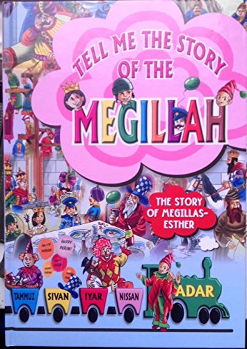Tell Me the Story of the Megillah