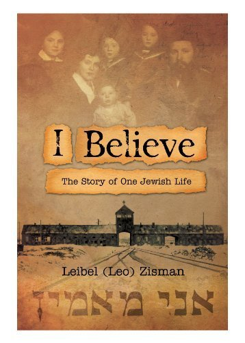 I Believe: The Story of One Jewish Life