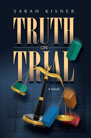 Truth on Trial - A Novel