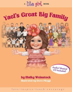 LITE GIRL #7 - YAEL'S GREAT BIG FAMILY
