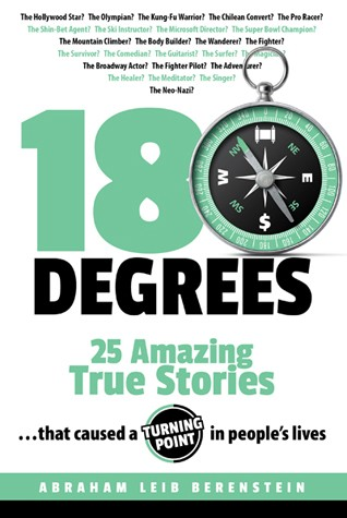 180 Degrees - Twenty Five Amazing True Stories