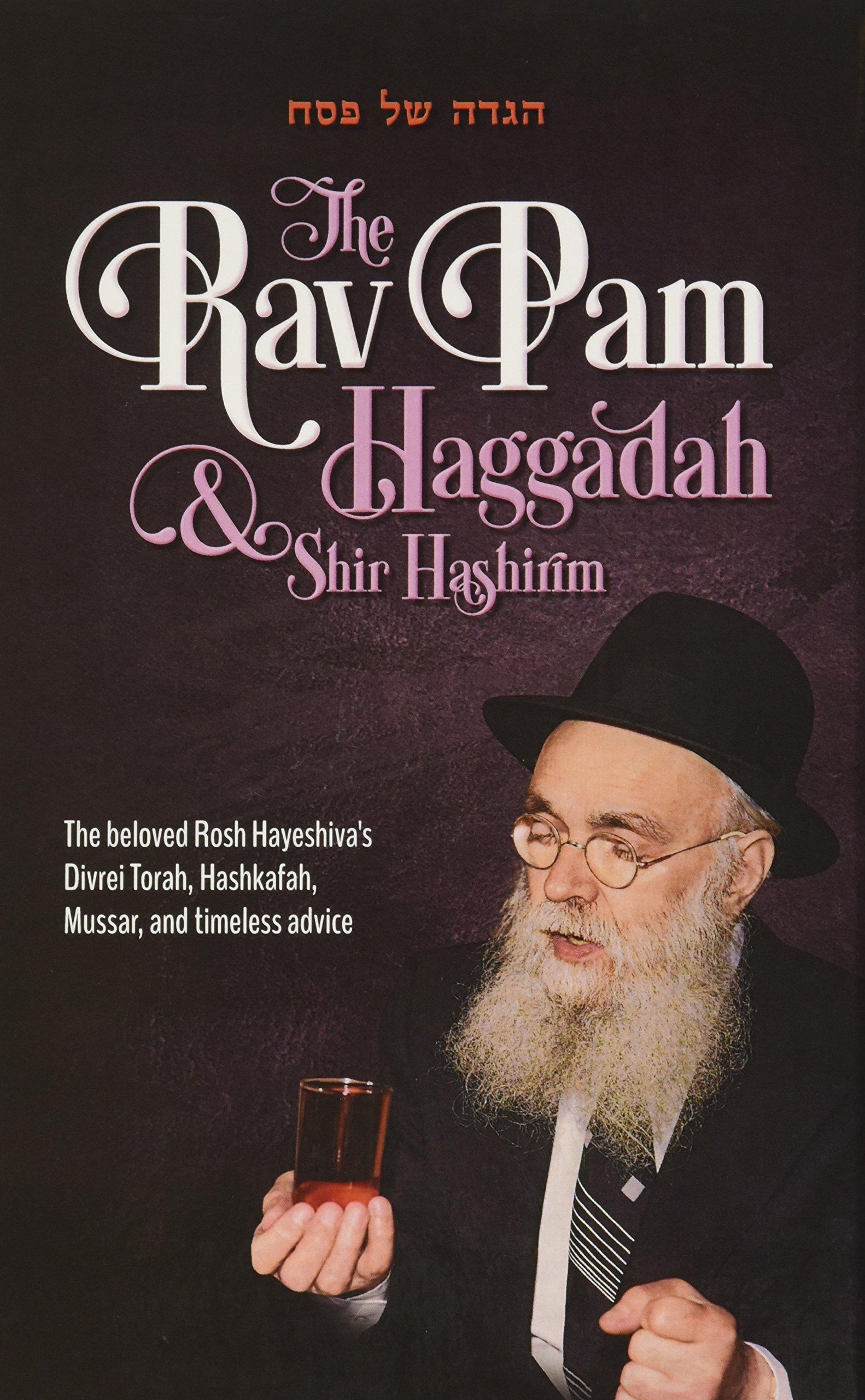 The Rav Pam Haggadah & Shir Hashirim