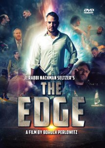 Rabbi Nachman Seltzer's THE EDGE - DVD