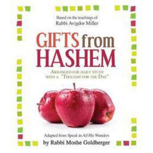 GIFTS FROM HASHEM: Based on Teachings of Rabbi Avigdor Miller