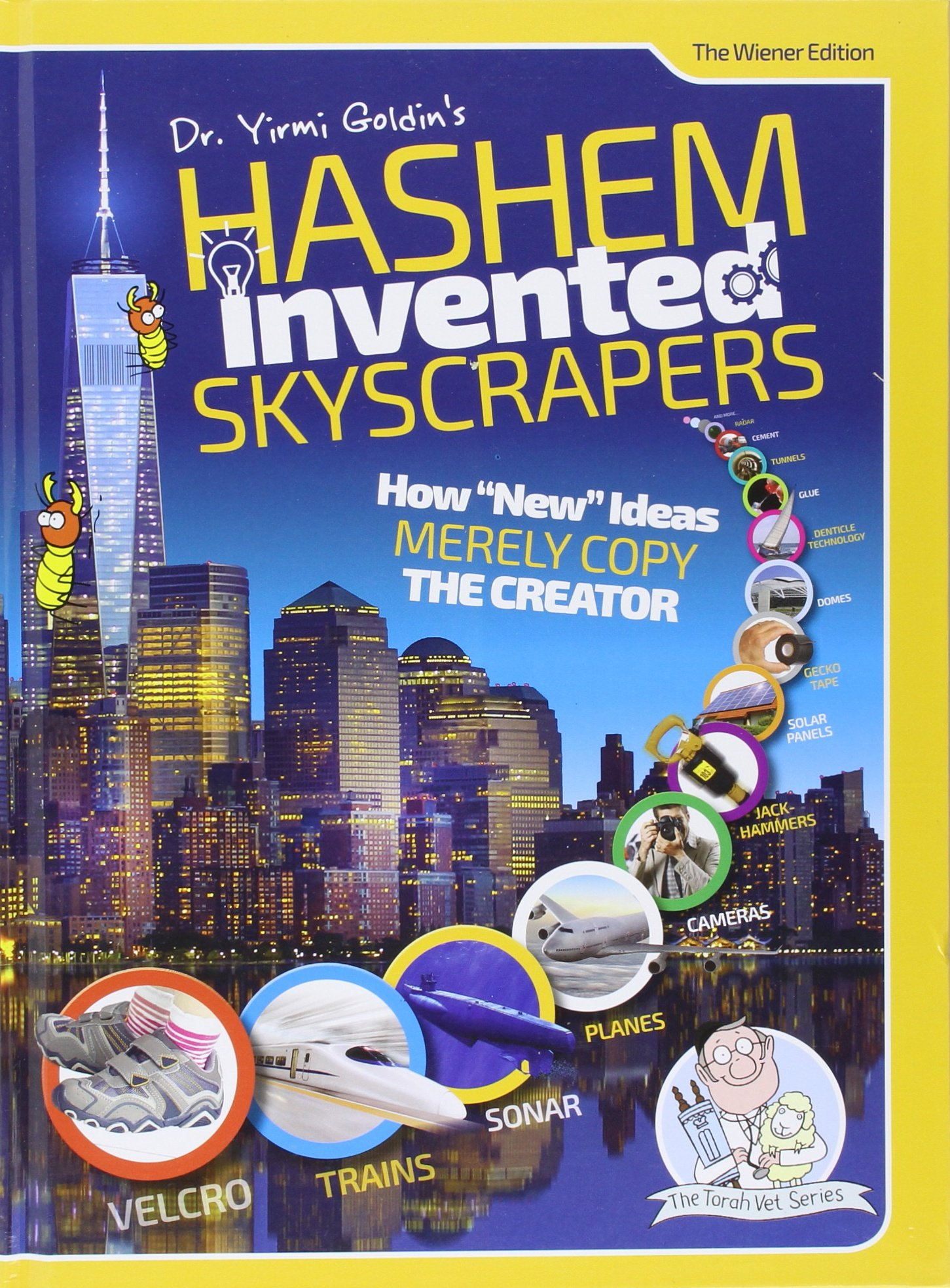 "Hashem Invented Skyscrapers - How ""New"" ideas Merely Copy the Creator"