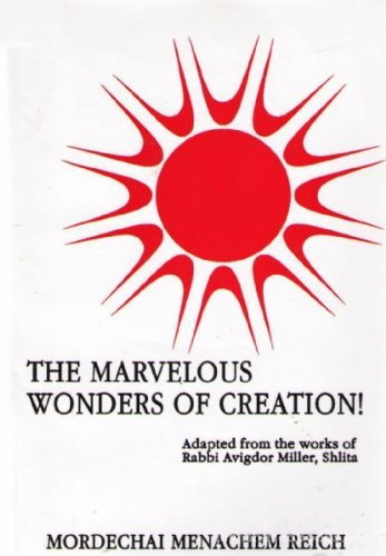 The Marvelous Wonders Of Creation