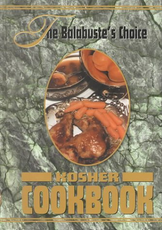 The Balabuste's Choice Kosher Cookbook (1)