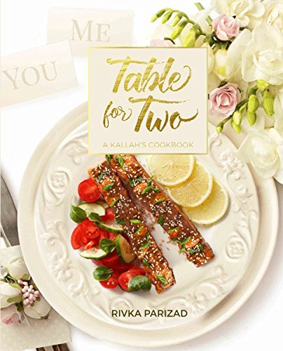 Table for Two - A Kallah's Cookbook