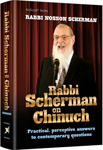 Rabbi Scherman on Chinuch