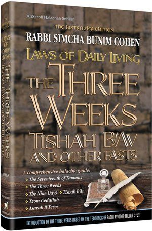 Laws of The Three Weeks Tishah B'Av and other Fasts