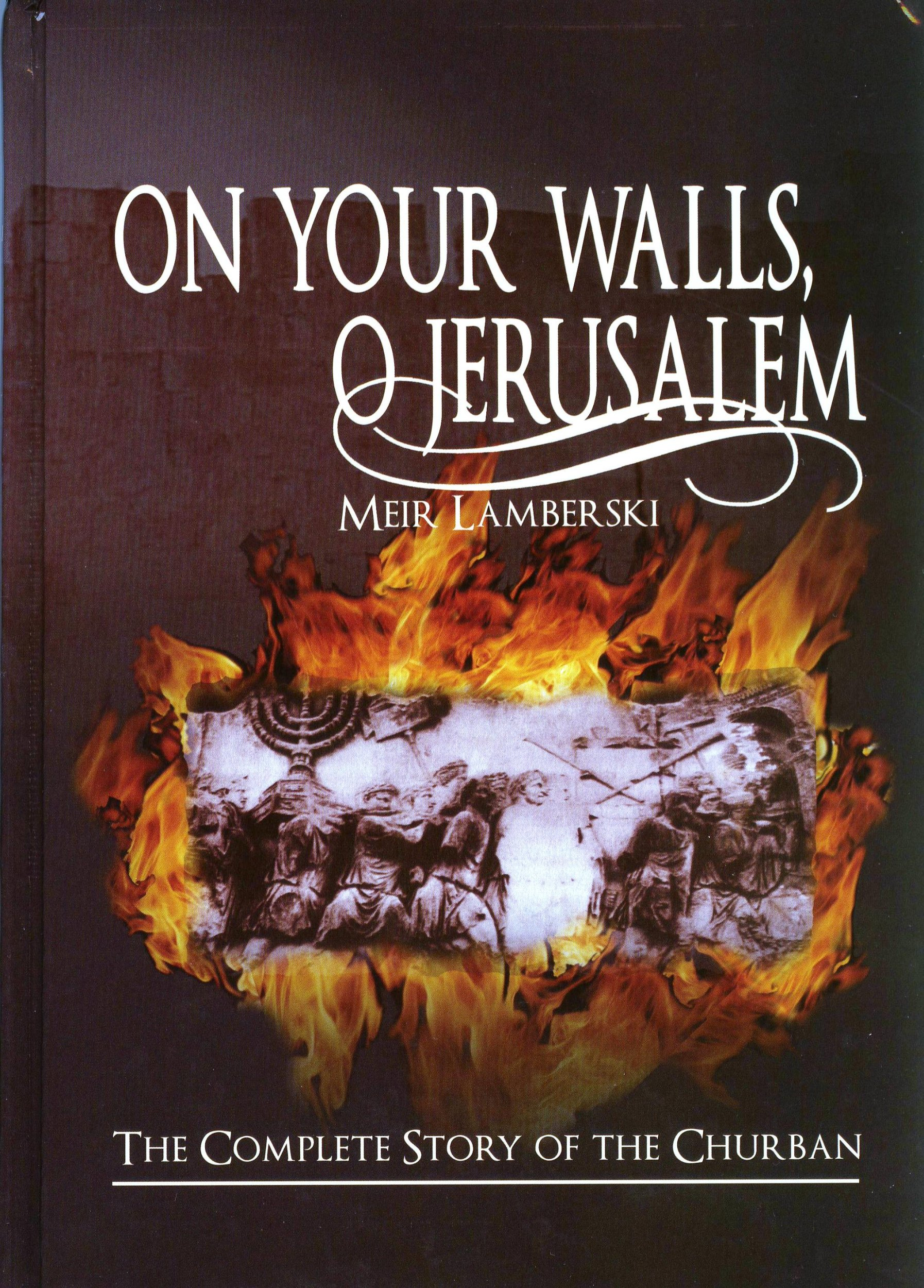 On Your Walls, O Jerusalem