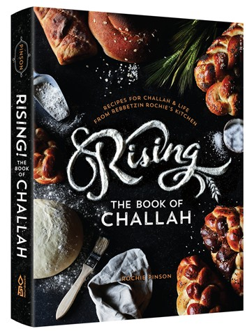 Rising! The Book of Challah - Recipes for Challah and Life